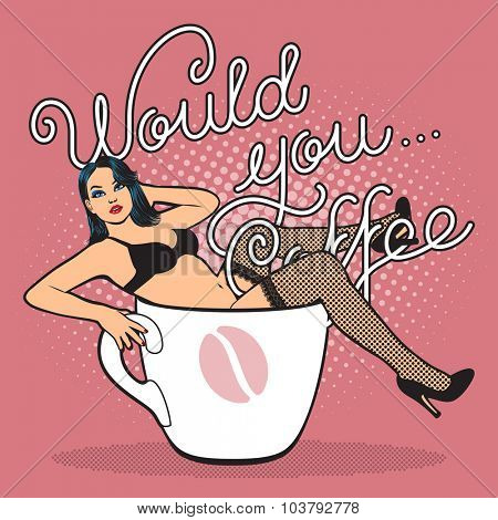Pop art poster. Coffee cup with sexy girl in stocking