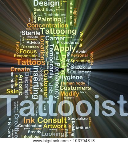 Background concept wordcloud illustration of tattooist glowing light