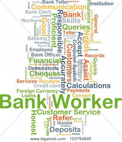 Background concept wordcloud illustration of bank worker