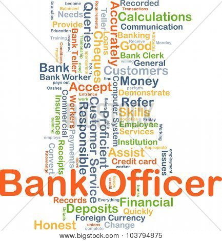 Background concept wordcloud illustration of bank officer