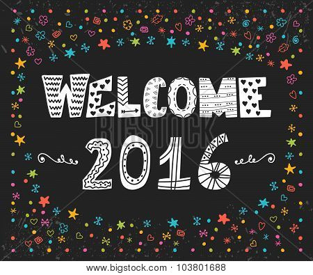 Happy New Year. Welcome 2016. Cute Greeting Card With Colorful Design Elements