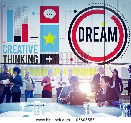 Dream Goal Target Aspiration Imagination Inspiration Concept