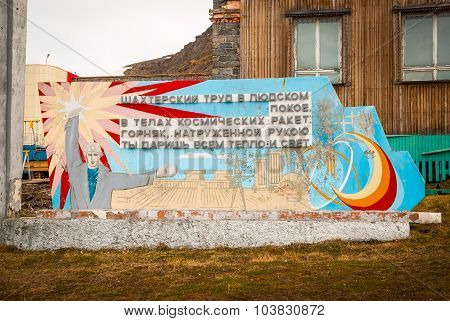 Communistic Memorial In Barentsburg, Svalbard