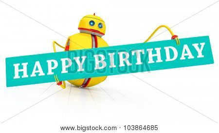 A sweet little robot with a happy birthday greeting