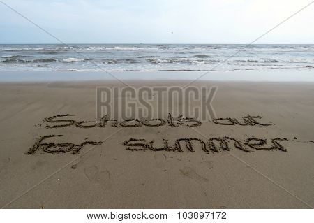 School's Out for Summer Sand Writing