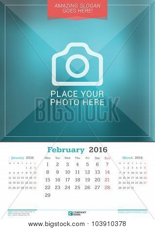 February 2016. Wall Monthly Calendar For 2016 Year. Vector Design Print Template With Place For Phot