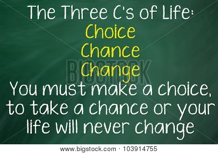 The Three C's of Life
