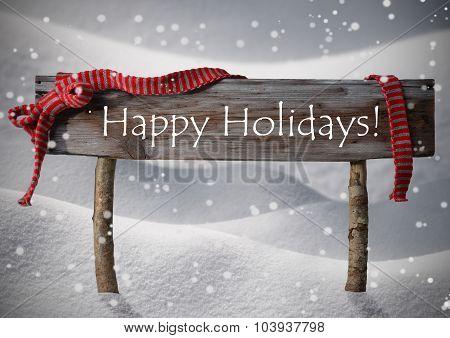 Brown Christmas Sign Happy Holidays, Snow, Red Ribbon, Snowflake