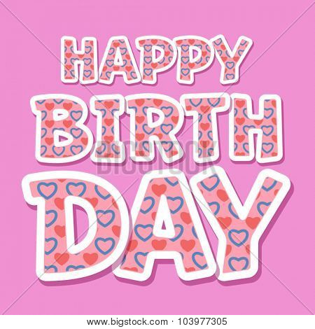 Happy birthday vector card with flirty heart font on pink background