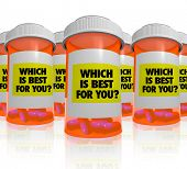 Many orange prescription bottles, each with a label that reads Which is Best for You, symbolizing th