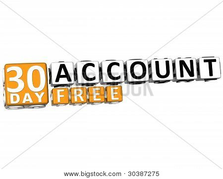 3D Get 30 Day Account Free Block Letters
