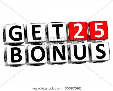 3D Get 25 Bonus Credits Block Letters