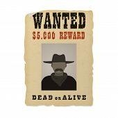 Wanted Dead Or Alive Banner With Man Silhouette In A Hat And With Mustache. poster