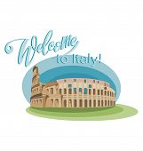 Welcome To Italy! Colosseum Is A Symbol Of Italy. Symbol Of The Country. Invitation To Travel To Ita poster