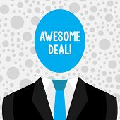 Conceptual Hand Writing Showing Awesome Deal. Business Photo Text A Large But Indefinite Quantity As poster