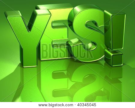 3D Word Yes On Green Background