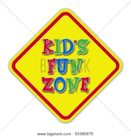 Yellow kid' fun zone road sign against a white background