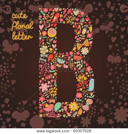 The letter B. Bright floral element of colorful alphabet made from birds, flowers, petals, hearts and twigs. Summer floral ABC element in vector