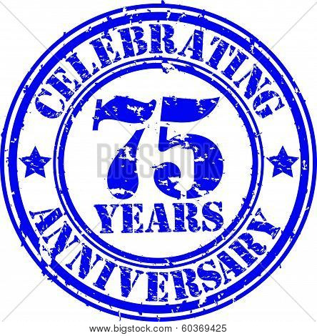 Celebrating 75 years anniversary grunge rubber stamp, vector illustration