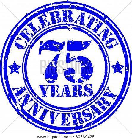 Celebrating 75 years anniversary grunge rubber stamp, vector illustration