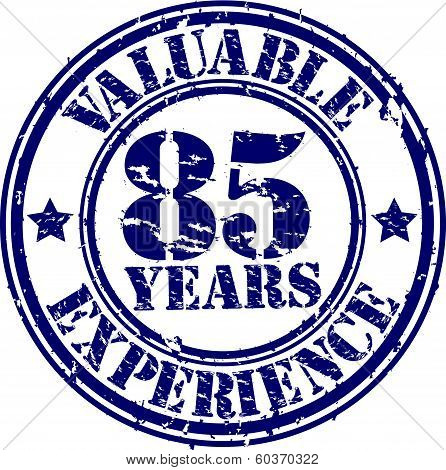 Valuable 85 years of experience rubber stamp, vector illustration
