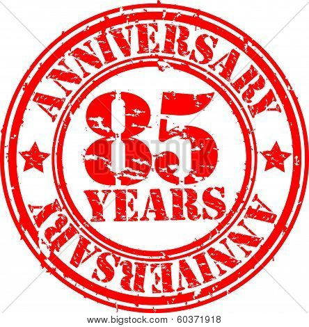 Grunge 85 years anniversary rubber stamp, vector illustration