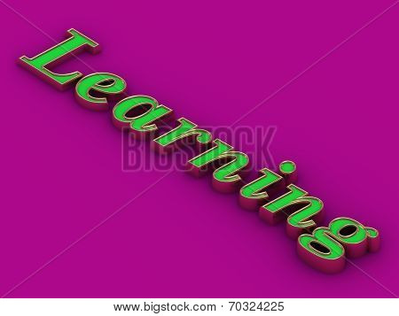 Learning - Inscription Of Golden And Green Letters