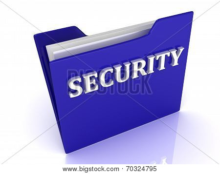 Security Bright White Letters On A Blue Folder
