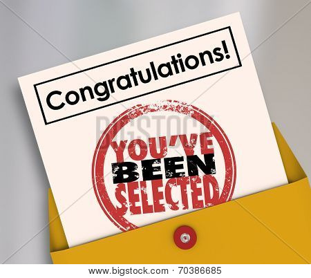 Congratulations You've Been Selected words on an official letter or notification in an envelope to a winning candidate or lucky person