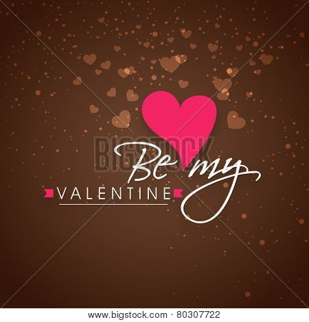 Beautiful greeting card design with text Be My Valentine on hearts decorated brown background.