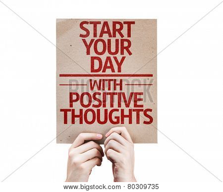 Start your Dat with Positive Thoughts card isolated on white background