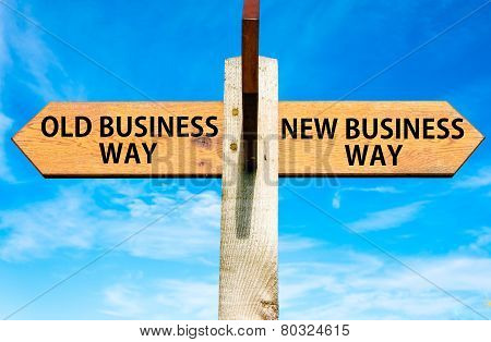 Old Business Way versus New Business Way
