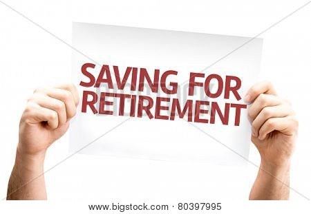 Saving for Retirement card isolated on white background