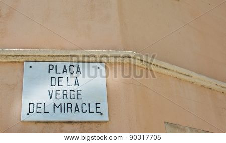 Street sign by Miracle Place