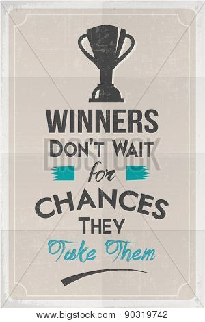 Winners and Chances