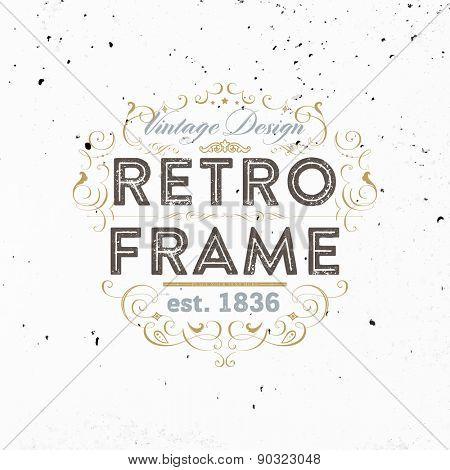 Vintage Frame for Luxury Logos, Restaurant, Hotel, Boutique or Business Identity. Royalty, Heraldic Design with Flourishes Elegant Design Elements. Vector Illustration Template.