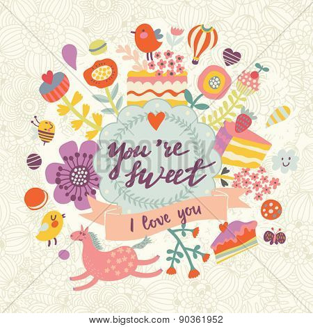 You are sweet - awesome vector background with cakes, flowers, air balloon, hearts, bee, horse and birds. Lovely background in bright colors.
