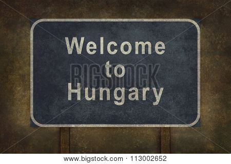 Welcome To Hungary Roadside Sign Illustration