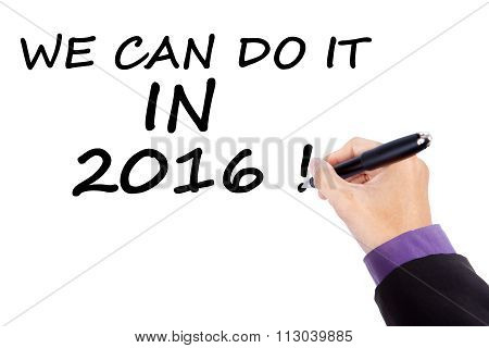 Optimism Concept We Can Do It In 2016