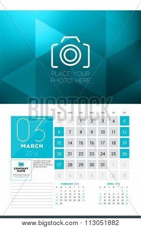 Calendar For 2016 Year. March. Vector Design Clean Template With Modern Abstract Background, Logo An