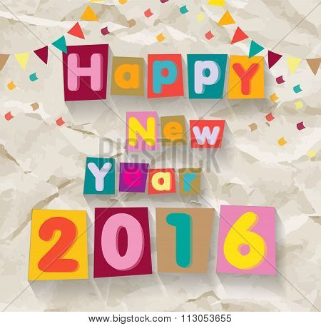 Happy New Year 2016. Colorful Font On Crumpled Paper Background