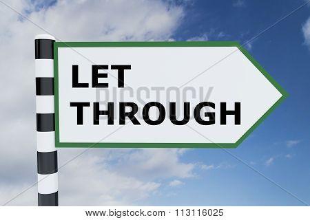 Let Through Concept