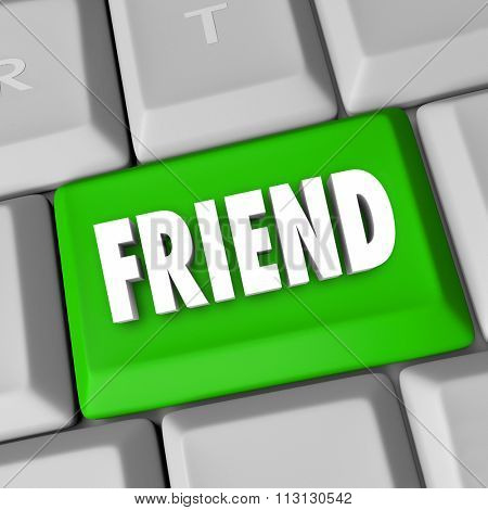 Friend word symolizing friendship on a keyboard computer button to illustrate online communication between companions