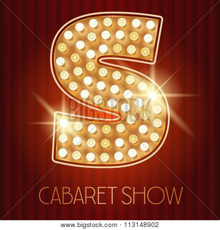 Vector shiny gold lamp alphabet in cabaret show style. Letter S