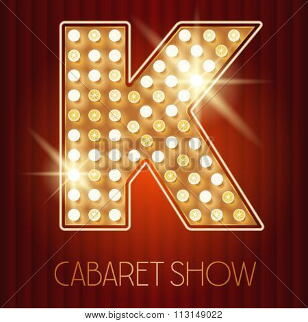 Vector shiny gold lamp alphabet in cabaret show style. Letter K