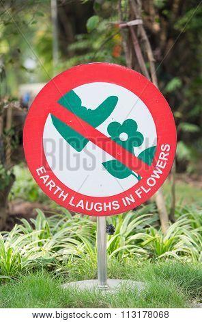 Do not step on flower sign
