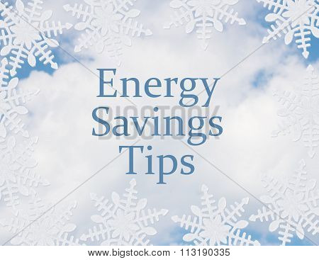 White Snowflake Background With Prepare For Energy Savings Tips