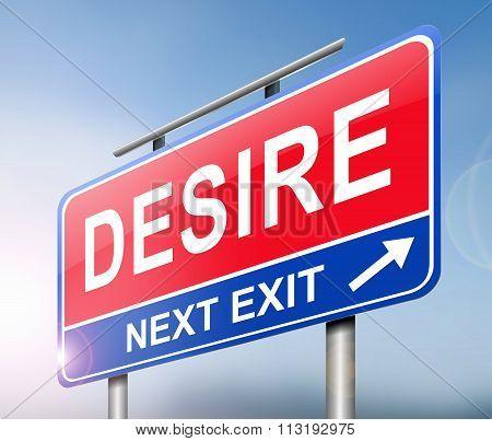 Desire Sign Concept.