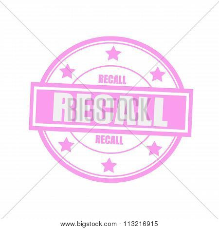 Recall White Stamp Text On Circle On Pink Background And Star