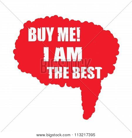 Buy Me I Am The Best White Stamp Text On Blood Drops Red Speech Bubbles